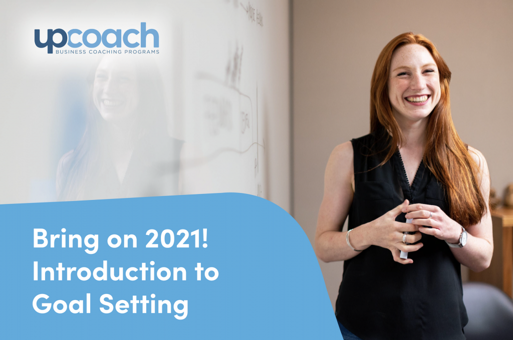 Bring on 2021! Introduction to Goal Setting